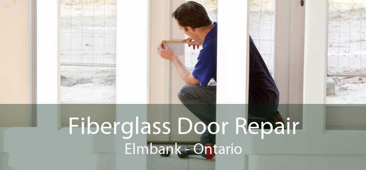 Fiberglass Door Repair Elmbank - Ontario