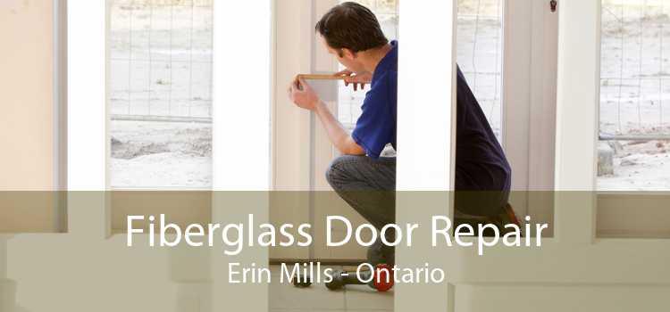 Fiberglass Door Repair Erin Mills - Ontario