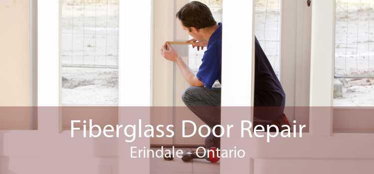 Fiberglass Door Repair Erindale - Ontario