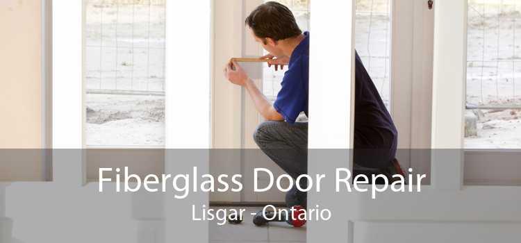 Fiberglass Door Repair Lisgar - Ontario