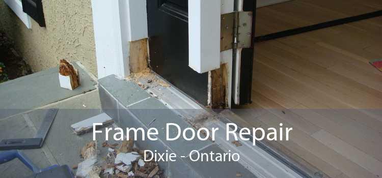 Frame Door Repair Dixie - Ontario