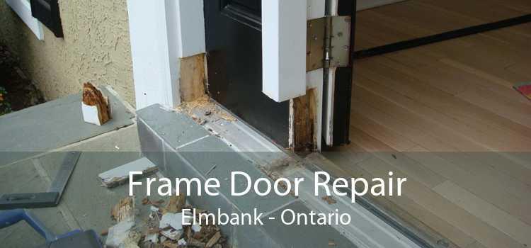 Frame Door Repair Elmbank - Ontario