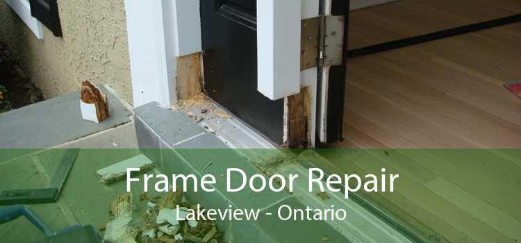 Frame Door Repair Lakeview - Ontario