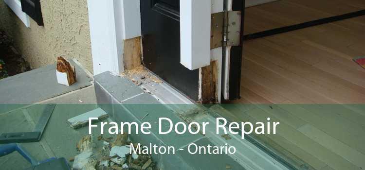 Frame Door Repair Malton - Ontario
