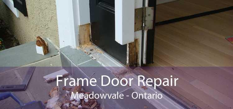 Frame Door Repair Meadowvale - Ontario