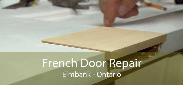 French Door Repair Elmbank - Ontario