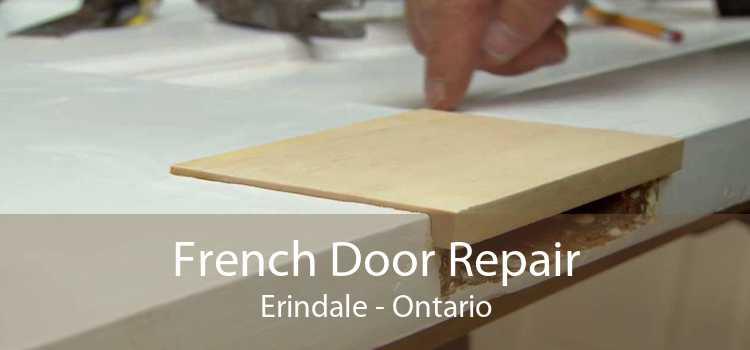 French Door Repair Erindale - Ontario