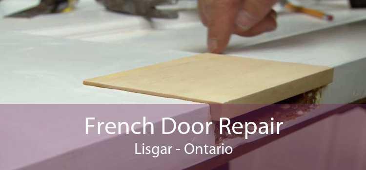 French Door Repair Lisgar - Ontario