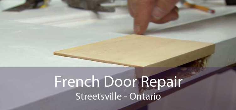 French Door Repair Streetsville - Ontario
