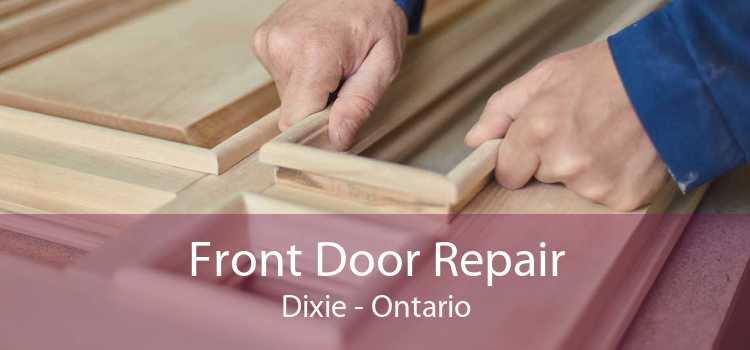 Front Door Repair Dixie - Ontario