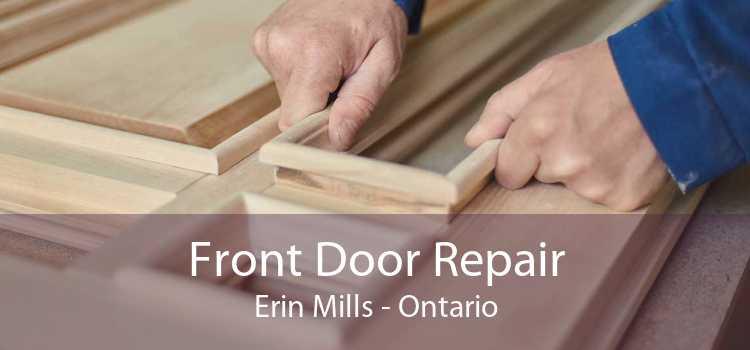 Front Door Repair Erin Mills - Ontario
