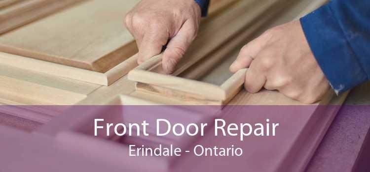 Front Door Repair Erindale - Ontario