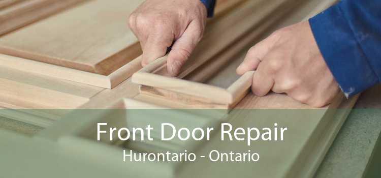 Front Door Repair Hurontario - Ontario