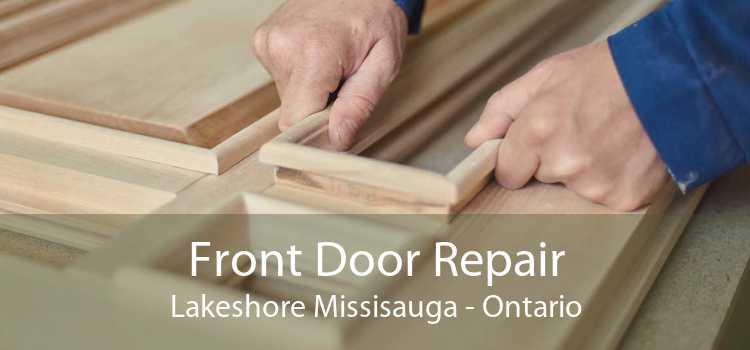Front Door Repair Lakeshore Missisauga - Ontario