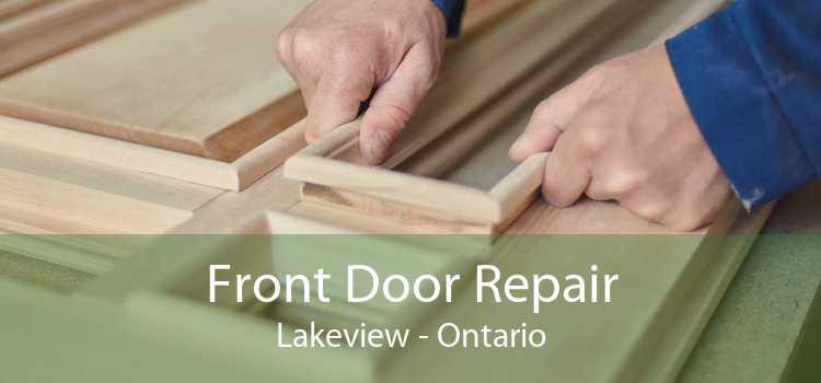 Front Door Repair Lakeview - Ontario