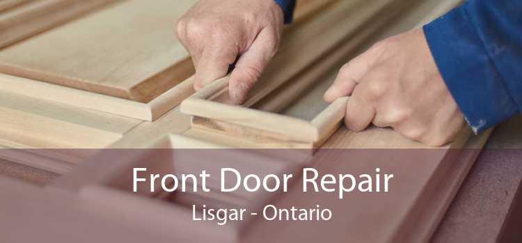 Front Door Repair Lisgar - Ontario