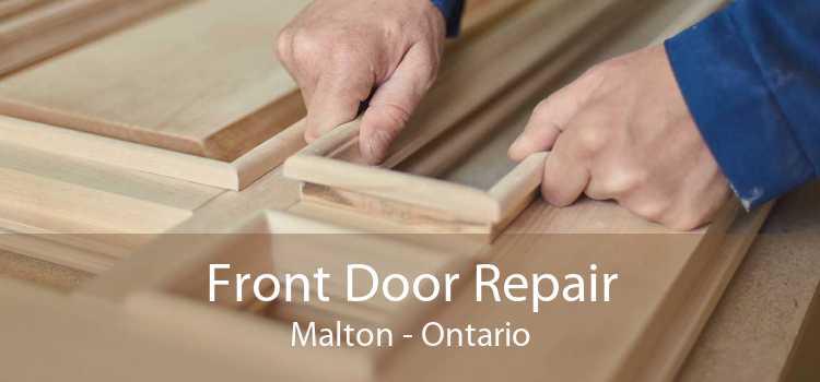 Front Door Repair Malton - Ontario