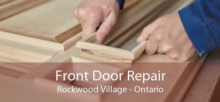Front Door Repair Rockwood Village - Ontario