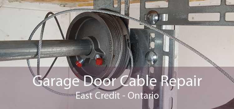 Garage Door Cable Repair East Credit - Ontario