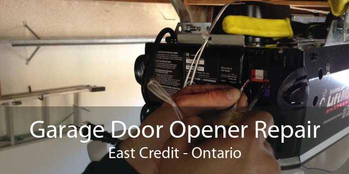 Garage Door Opener Repair East Credit - Ontario