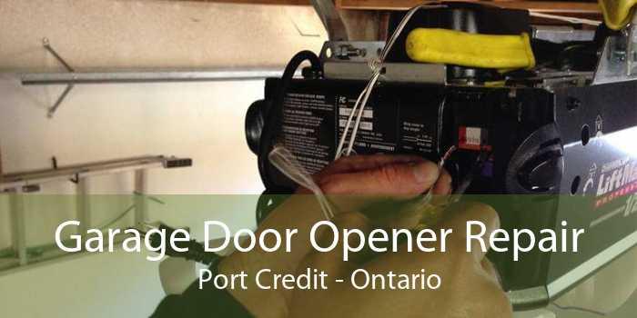 Garage Door Opener Repair Port Credit - Ontario