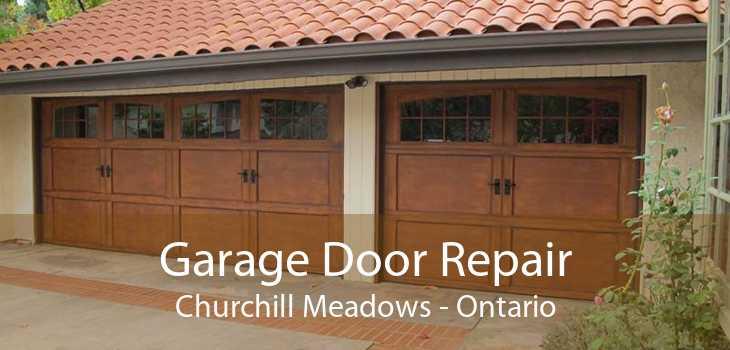 Garage Door Repair Churchill Meadows - Ontario