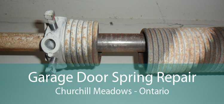 Garage Door Spring Repair Churchill Meadows - Ontario