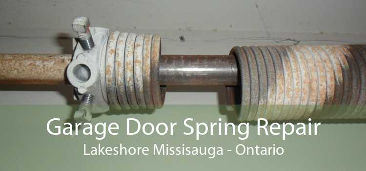Garage Door Spring Repair Lakeshore Missisauga - Ontario