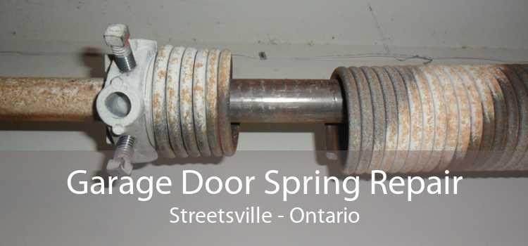 Garage Door Spring Repair Streetsville - Ontario