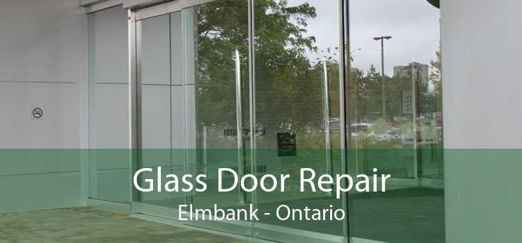 Glass Door Repair Elmbank - Ontario