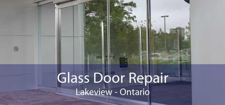 Glass Door Repair Lakeview - Ontario
