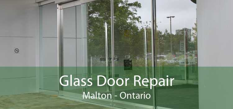 Glass Door Repair Malton - Ontario