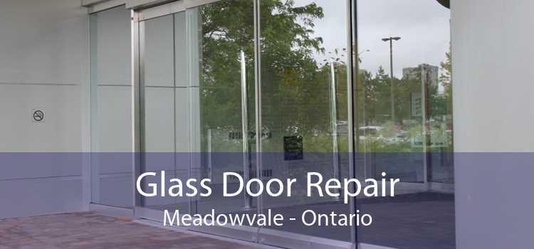 Glass Door Repair Meadowvale - Ontario