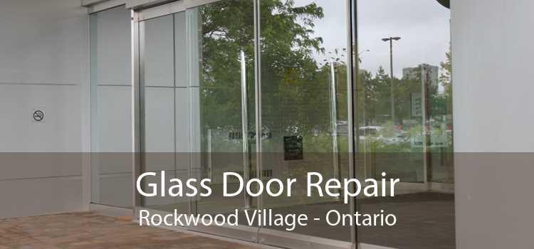 Glass Door Repair Rockwood Village - Ontario