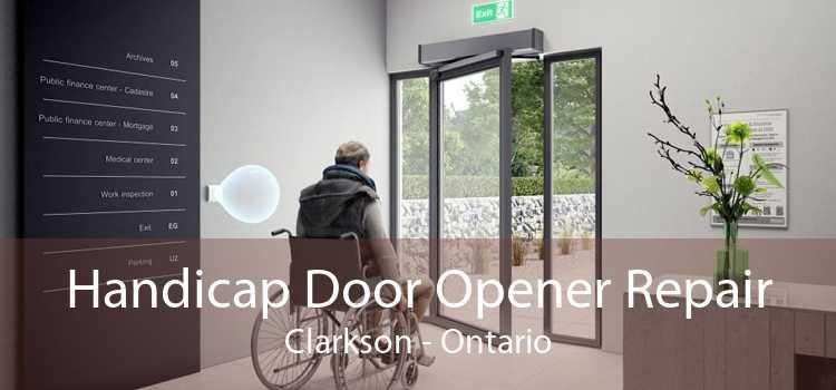 Handicap Door Opener Repair Clarkson - Ontario
