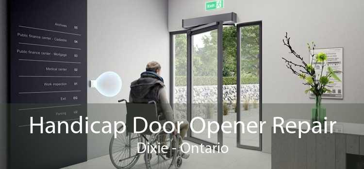 Handicap Door Opener Repair Dixie - Ontario