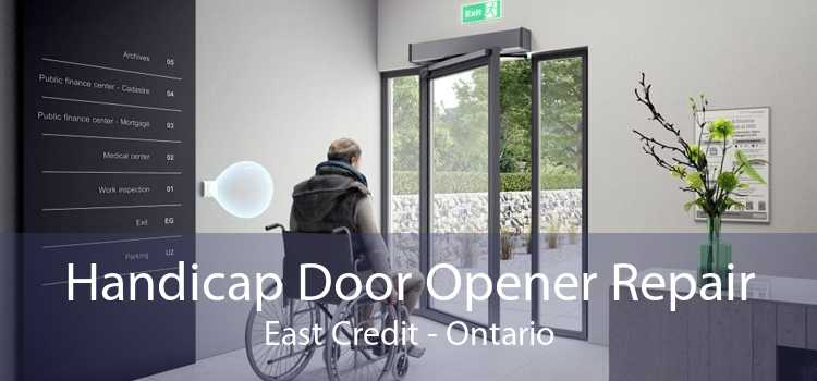 Handicap Door Opener Repair East Credit - Ontario