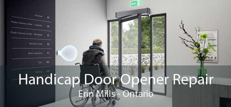 Handicap Door Opener Repair Erin Mills - Ontario