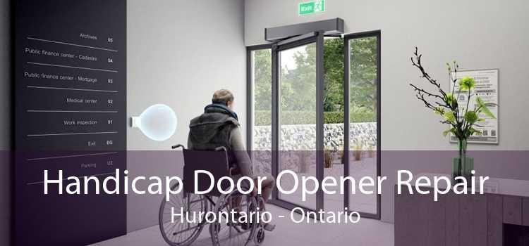 Handicap Door Opener Repair Hurontario - Ontario
