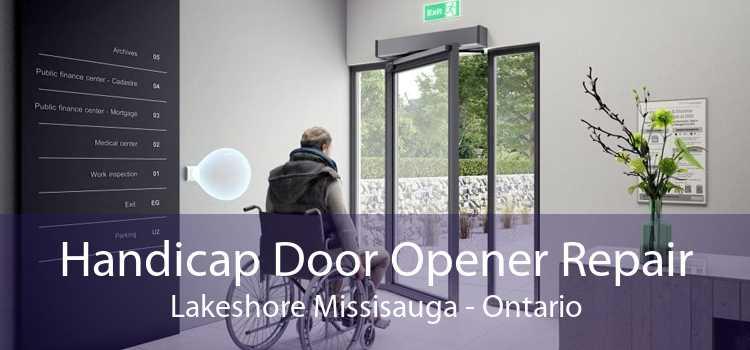 Handicap Door Opener Repair Lakeshore Missisauga - Ontario