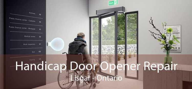 Handicap Door Opener Repair Lisgar - Ontario