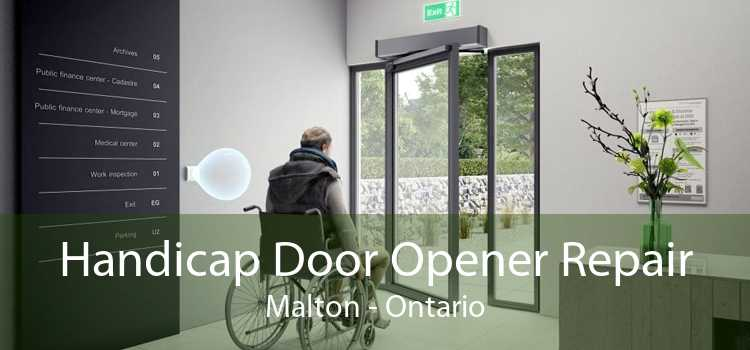 Handicap Door Opener Repair Malton - Ontario