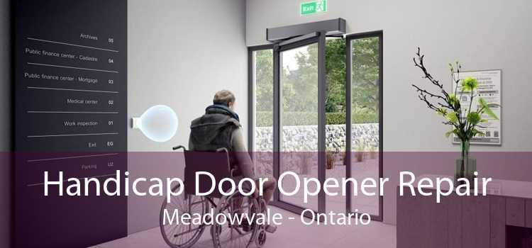 Handicap Door Opener Repair Meadowvale - Ontario