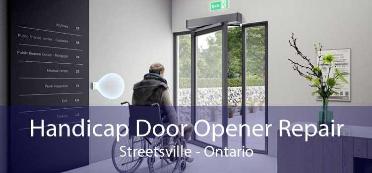 Handicap Door Opener Repair Streetsville - Ontario