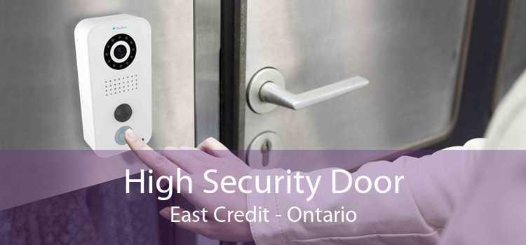 High Security Door East Credit - Ontario