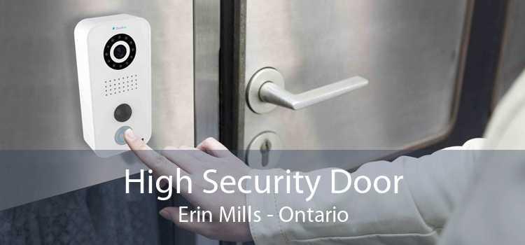 High Security Door Erin Mills - Ontario