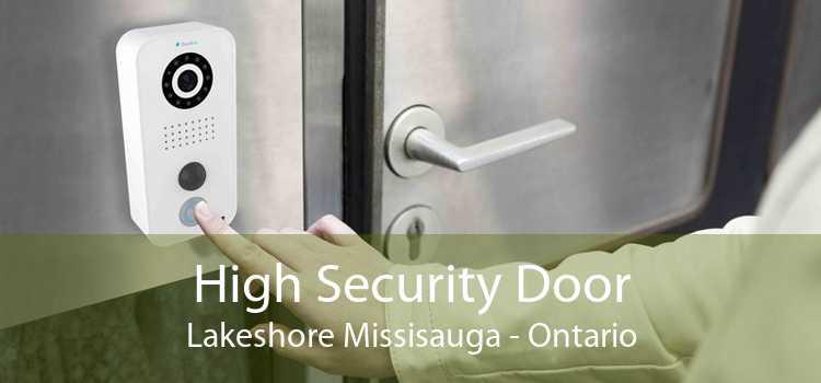 High Security Door Lakeshore Missisauga - Ontario