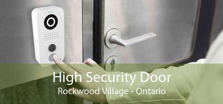 High Security Door Rockwood Village - Ontario