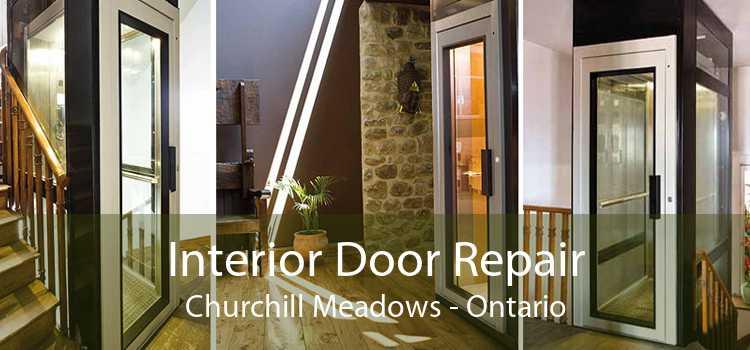 Interior Door Repair Churchill Meadows - Ontario