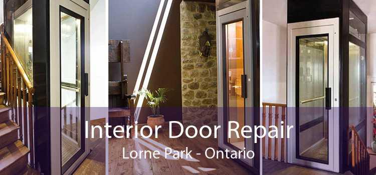 Interior Door Repair Lorne Park - Ontario